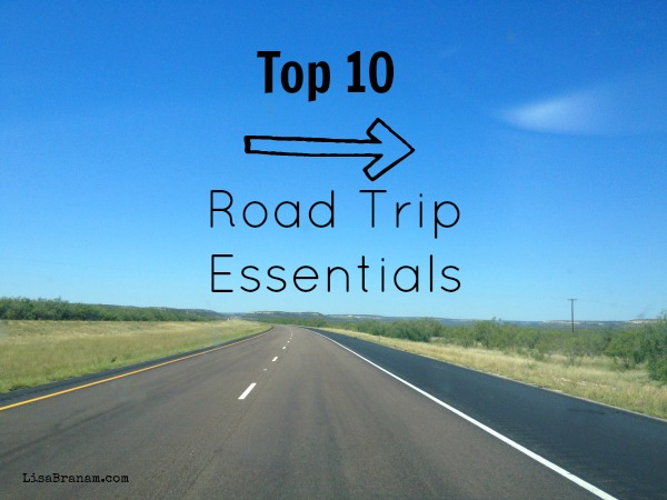 Top 10 Road Trip Essentials