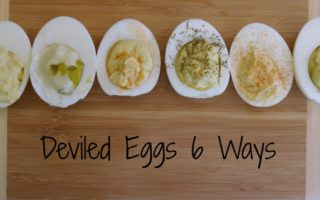 Deviled Eggs 6 Ways
