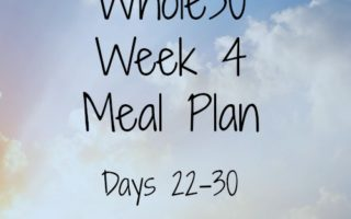 Whole30 Meal Plan – Week Four